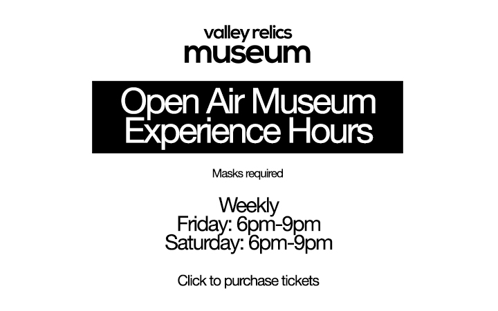 Valley Relics Museum Open Air Museum Experience